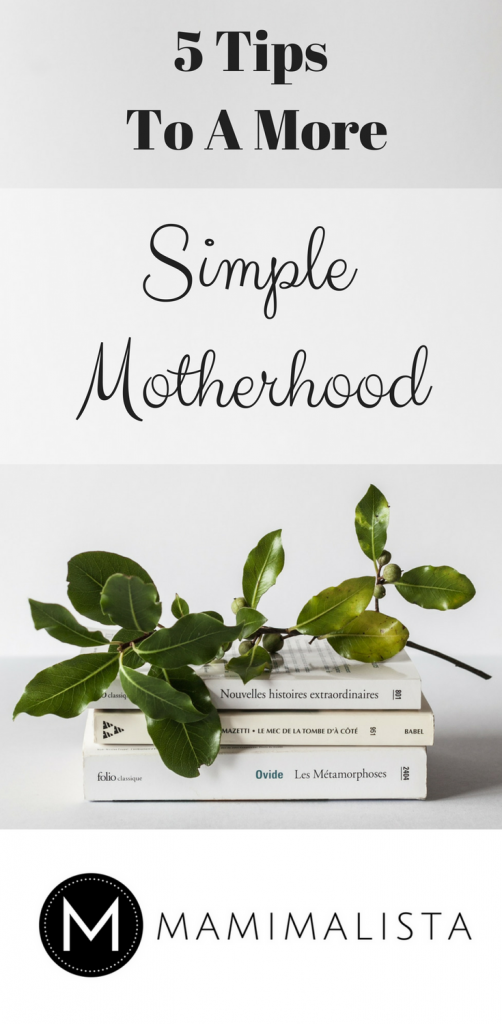 five tips to simple motherhood